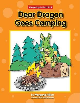 Dear Dragon Goes Camping By Hillert, Margaret/ Schimmell, David (ILT)